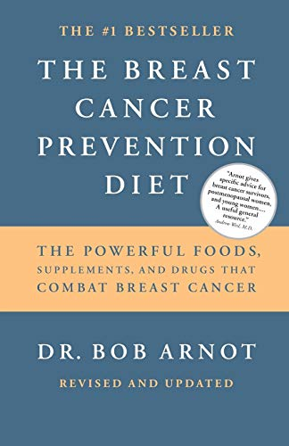 9780316051095: The Breast Cancer Prevention Diet: The Powerful Foods, Supplements, and Drugs That Can Save Your Life