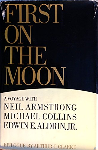 First on the Moon : The Astronauts': Neil Armstrong