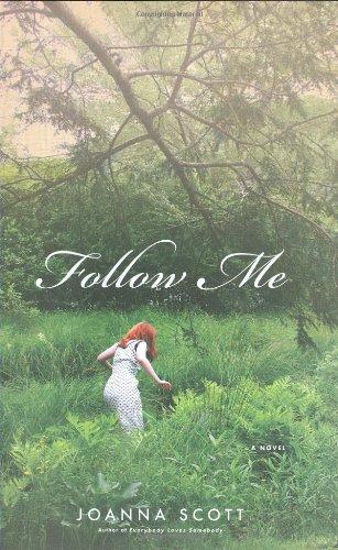 9780316051651: Follow Me: A Novel