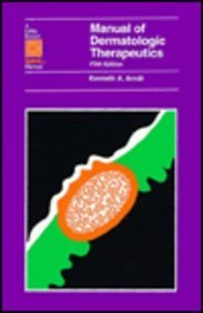 9780316051750: Manual of Dermatologic Therapeutics: With Essentials of Diagnosis