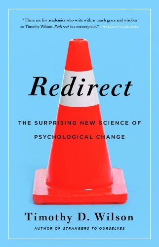 9780316051880: Redirect: The Surprising New Science of Psychological Change