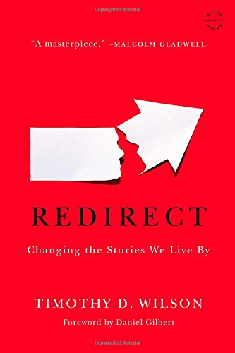 9780316051903: Redirect: Changing the Stories We Live