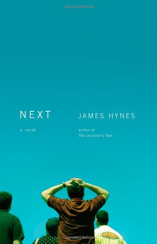 Next: A Novel (0316051926) by James Hynes