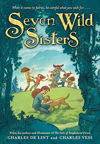 9780316053525: Seven Wild Sisters: A Modern Fairy Tale