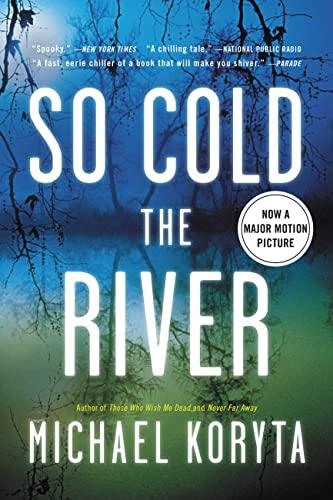 9780316053648: So Cold the River