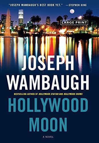 Hollywood Moon: A Novel (Hollywood Station): Wambaugh, Joseph