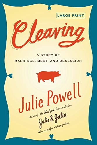 9780316053822: Cleaving: A Story of Marriage, Meat, and Obsession