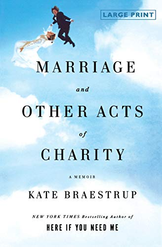 9780316053839: Marriage and Other Acts of Charity: A Memoir
