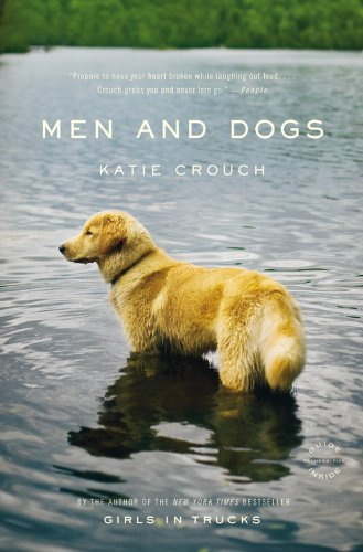 MEN AND DOGS: Crouch, Katie.