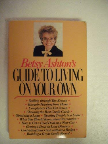 9780316054096: Betsy Ashton's Guide to Living on Your Own