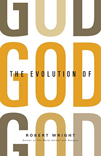 9780316054874: The Evolution of God