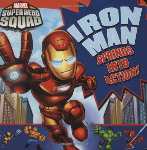 Super Hero Squad: Iron Man Springs Into Action! )