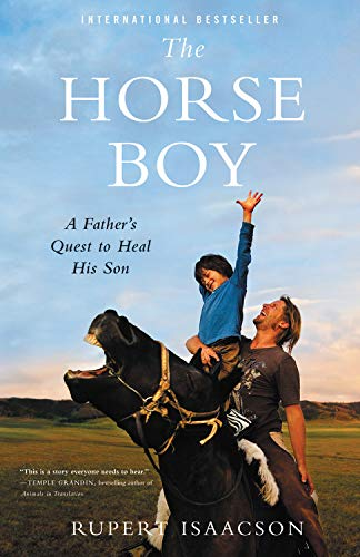 9780316056069: The Horse Boy (A Father's Quest to Heal His Son)