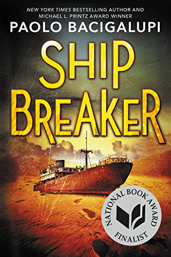 Ship Breaker: Bacigalupi, Paolo