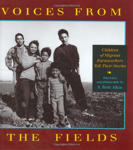9780316056335: Voices from the Fields: Children of Migrant Farmworkers Tell Their Stories