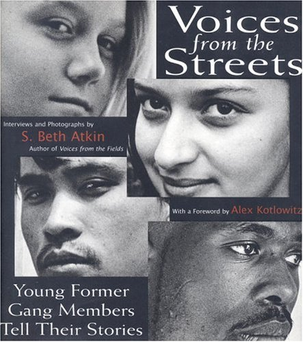 9780316056342: Voices from the Streets: Young Former Gang Members Tell Their Stories