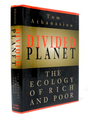 9780316056359: Divided Planet: The Ecology of Rich and Poor