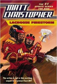 Lacrosse Firestorm (Matt Christopher, Sports Series): Matt Christopher, Stephanie