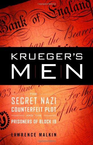 9780316057004: Krueger's Men: The Secret Nazi Counterfeit Plot and the Prisoners of Block 19