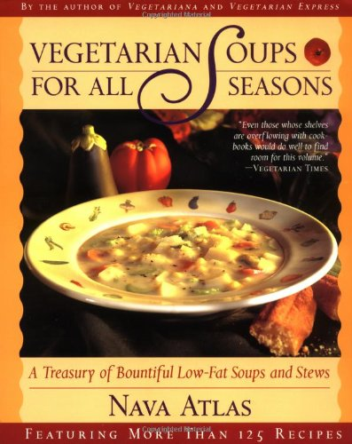 9780316057332: Vegetarian Soups for All Seasons