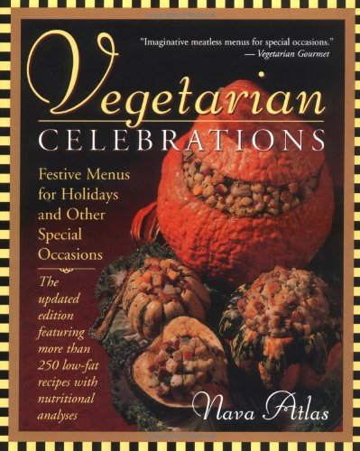 9780316057394: Vegetarian Celebrations: Festive Menus for Holidays & Other Special Occasions Tag: Updated Ed...
