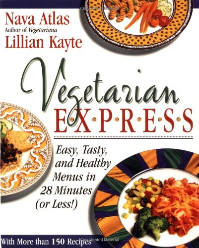 9780316057400: Vegetarian Express : Easy, Tasty, and Healthy Menus in 28 Minutes(or Less!)