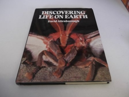 Discovering Life on Earth: A Natural History: Attenborough, David