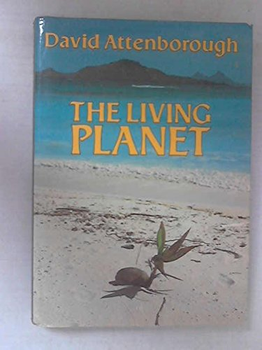 9780316057486: The Living Planet: A Portrait of the Earth