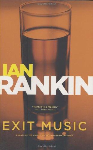 Exit Music: Rankin, Ian