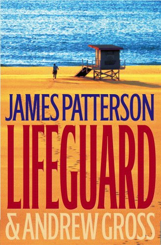 Lifeguard: Patterson, James; Gross, Andrew