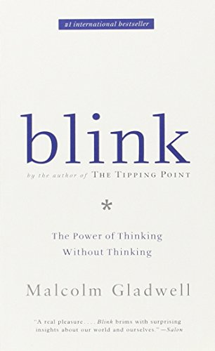 Blink: Malcolm Gladwell