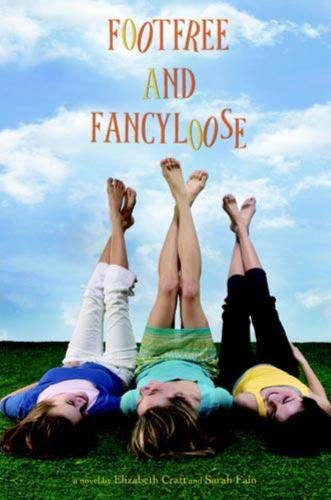 9780316057950: Footfree and Fancyloose