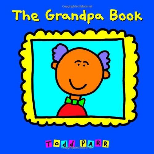 9780316058018: The Grandpa Book
