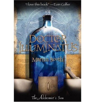 9780316058377: Doctor Illuminatus ( The Alchemist's Son)
