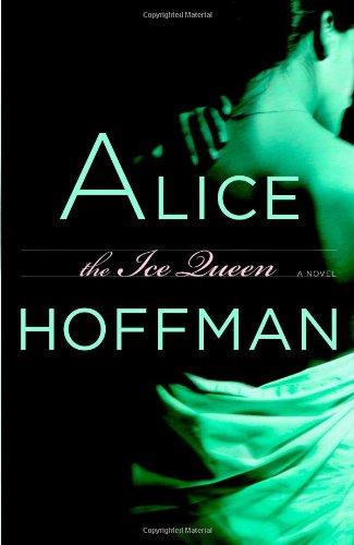 The Ice Queen: A Novel: Alice Hoffman