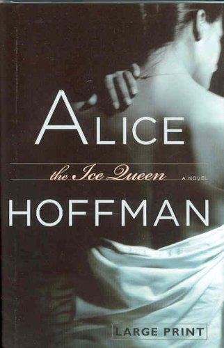 The Ice Queen: Alice Hoffman