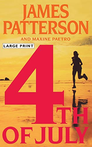 4th Of July (0316058858) by James Patterson and Maxine Paetro