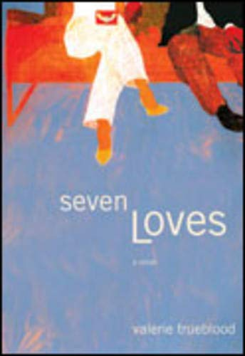 9780316058933: Seven Loves: A Novel