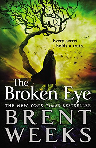 9780316058964: The Broken Eye (Lightbringer)