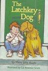 9780316059169: The Latchkey Dog