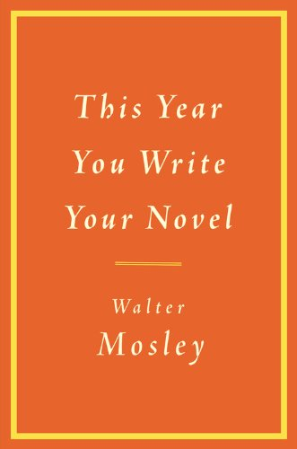 9780316065412: This Year You Write Your Novel