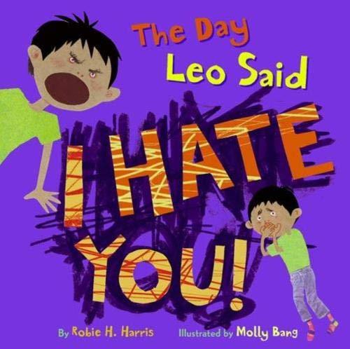 9780316065801: The Day Leo Said I Hate You!