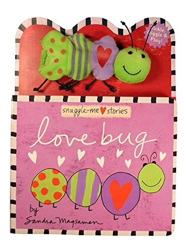 9780316065962: Love Bug: A Snuggle-Me Stories Book