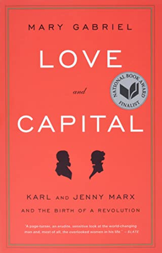 9780316066129: Love And Capital: Karl and Jenny Marx and the Birth of a Revolution