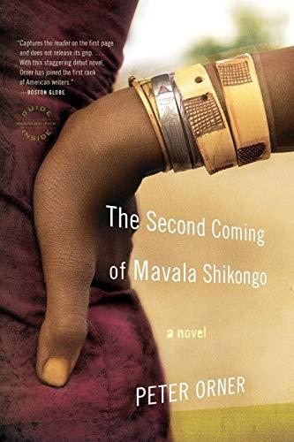 9780316066334: The Second Coming of Mavala Shikongo: A Novel