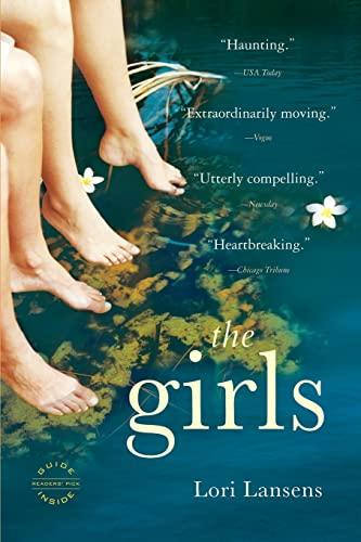 9780316066341: The Girls: A Novel