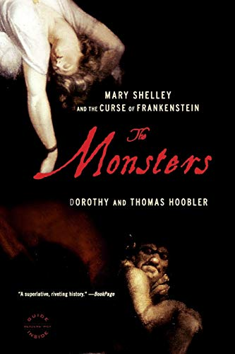 9780316066402: The Monsters: Mary Shelley & The Curse of Frankenstein