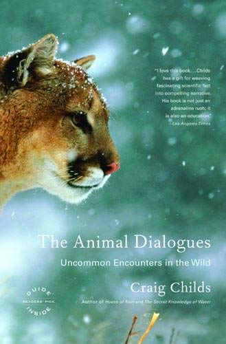 9780316066471: The Animal Dialogues: Uncommon Encounters in the Wild