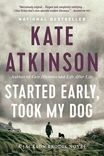 9780316066747: Started Early, Took My Dog: A Novel