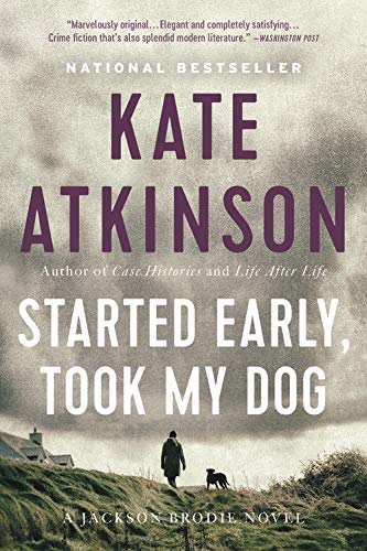 9780316066747: Started Early, Took My Dog: A Novel